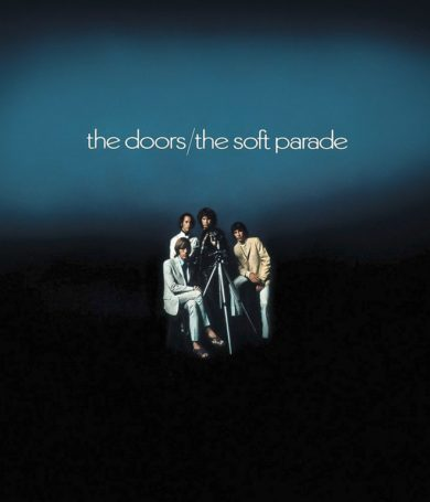 """The Doors: Saldrá una reedición de """"The Soft Parade"""" por sus 50 años"""